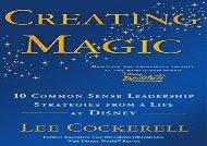 [+][PDF] TOP TREND Creating Magic: 10 Common Sense Leadership Strategies from a Life at Disney  [READ]