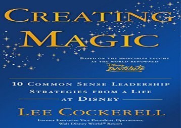 [+][PDF] TOP TREND Creating Magic: 10 Common Sense Leadership Strategies from a Life at Disney  [READ]