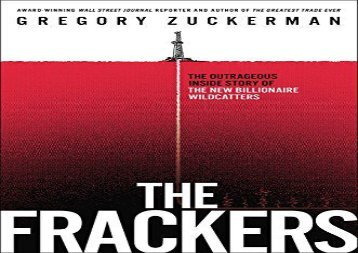 [+][PDF] TOP TREND The Frackers: The Outrageous Inside Story of the New Billionaire Wildcatters  [READ]