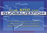 [+]The best book of the month The End of Globalization: Why Global Strategy Is a Myth and How to Profit from the Realities of Regional Markers [PDF]