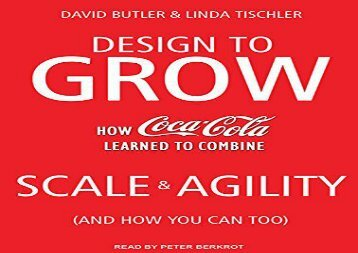 [+]The best book of the month Design to Grow: How Coca-Cola Learned to Combine Scale and Agility (and How You Can Too)  [READ]