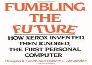 [+]The best book of the month Fumbling the Future: How Xerox Invented, then Ignored, the First Personal Computer  [FREE]