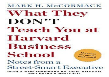 [+][PDF] TOP TREND What They Don t Teach You at Harvard Business School: Notes from a Street-Smart Executive  [READ]