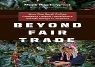 [+][PDF] TOP TREND Beyond Fair Trade: How One Small Coffee Company Helped Transform a Hillside Village in Thailand  [NEWS]