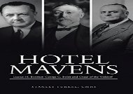 [+][PDF] TOP TREND Hotel Mavens: Lucius M. Boomer, George C. Boldt and Oscar of the Waldorf  [READ]