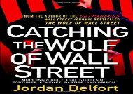 [+]The best book of the month Catching the Wolf of Wall Street: More Incredible True Stories of Fortunes, Schemes, Parties, and Prison [PDF]