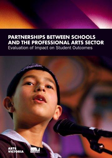 PartnershiPs between schools and the Professional ... - Arts Victoria
