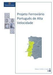 TRIBUNAL CONTAS PORTUGAL.: Projeto Ferroviário Português de Alta Velocidades