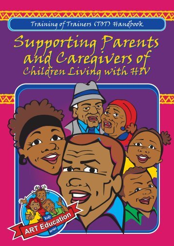 Supporting Parents and Caregivers of Supporting Parents ... - SAfAIDS