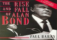 [+][PDF] TOP TREND The Rise and Fall of Alan Bond  [FREE]