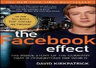 [+][PDF] TOP TREND The Facebook Effect: The Inside Story of the Company That Is Connecting the World  [FREE]
