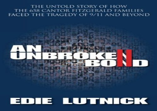 [+]The best book of the month An Unbroken Bond: The Untold Story of How the 658 Cantor Fitzgerald Families Faced the Tragedy of 9/11 and Beyond  [NEWS]