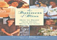 [+]The best book of the month The Business of Bliss: How to Profit from Doing What You Love  [NEWS]