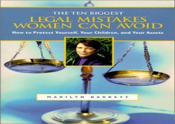 [+][PDF] TOP TREND The 10 Biggest Legal Mistakes Women Can Avoid: How to Protect Yourself, Your Children, and Your Assets [With Sample Documents]  [FREE]
