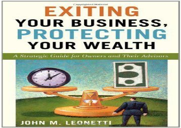 [+]The best book of the month Exiting Your Business, Protecting Your Wealth: A Strategic Guide for Owner s and Their Advisors  [FULL]