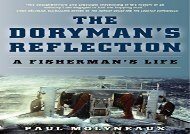 [+]The best book of the month The Doryman s Reflection: A Fisherman s Life  [FULL]
