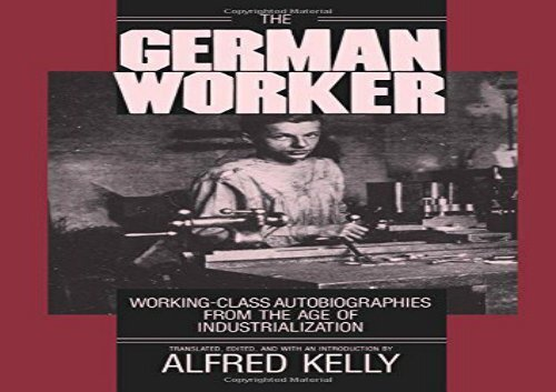 [+][PDF] TOP TREND The German Worker: Working-class Autobiographies from the Age of Industrialization  [DOWNLOAD]