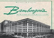 [+]The best book of the month Bamberger S: New Jersey S Greatest Store [PDF]