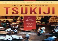 [+]The best book of the month Tsukiji: The Fish Market at the Center of the World (California Studies in Food and Culture)  [FREE]
