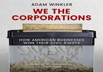 [+][PDF] TOP TREND We the Corporations: How American Businesses Won Their Civil Rights  [NEWS]
