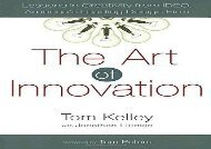 [+]The best book of the month The Art of Innovation: Lessons in Creativity from Ideo, America s Leading Design Firm [PDF]