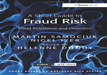 [+][PDF] TOP TREND A Short Guide to Fraud Risk: Fraud Resistance and Detection (Short Guides to Business Risk) [PDF]