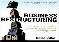 [+]The best book of the month Business Restructuring: An Action Template for Reducing Cost and Growing Profit  [DOWNLOAD]