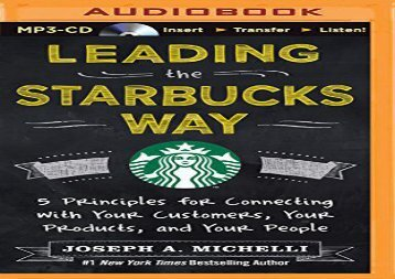 [+]The best book of the month Leading the Starbucks Way: 5 Principles for Connecting with Your Customers, Your Products, and Your People  [DOWNLOAD]