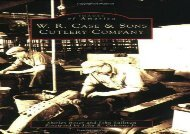 [+]The best book of the month W.R. Case   Sons Cutlery Company (Images of America (Arcadia Publishing))  [READ]