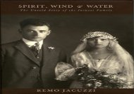 [+][PDF] TOP TREND Spirit, Wind   Water: The Unknown History of the Jacuzzi Family  [READ]