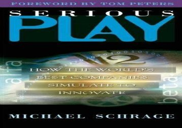 [+]The best book of the month Serious Play: How the World s Best Companies Simulate to Innovate  [FULL]