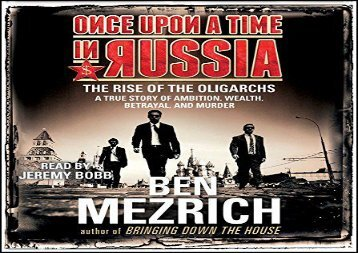 [+][PDF] TOP TREND Once Upon a Time in Russia: The Rise of the Oligarchs and the Greatest Wealth in History  [FREE]
