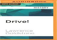 [+][PDF] TOP TREND Drive!: Henry Ford, George Selden, and the Race to Invent the Auto Age [PDF]