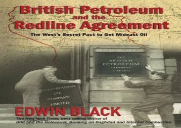 [+]The best book of the month British Petroleum and the Redline Agreement: The West s Secret Pact to Get Mideast Oil  [FULL]