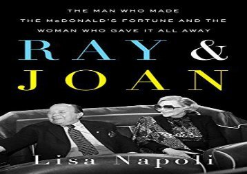 [+][PDF] TOP TREND Ray   Joan : The Man Who Made the McDonald s Fortune and the Woman Who Gave It All Away  [NEWS]