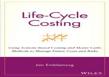 [+]The best book of the month Life-Cycle Costing: Using Activity-based Costing and Monte Carlo Methods to Manage Future Costs and Risks  [DOWNLOAD]