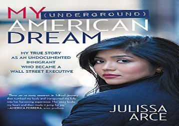 [+]The best book of the month My (Underground) American Dream: My True Story as an Undocumented Immigrant Who Became a Wall Street Executive  [FREE]