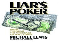 [+][PDF] TOP TREND Liar s Poker: Rising Through the Wreckage on Wall Street  [DOWNLOAD]