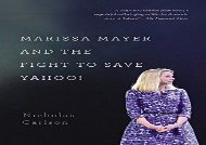 [+][PDF] TOP TREND Marissa Mayer and the Fight to Save Yahoo!  [READ]