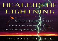 [+]The best book of the month Dealers of Lightning: Xerox Parc and the Dawn of the Computer Age  [DOWNLOAD]