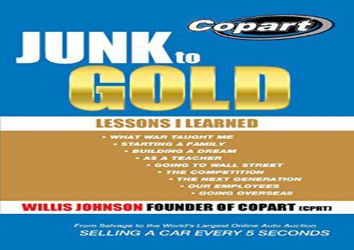 [+][PDF] TOP TREND Junk to Gold: From Salvage to the World s Largest Online Auto Auction  [READ]