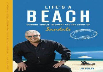 [+][PDF] TOP TREND Life s a Beach: Gordon  Butch  Stewart and the Story of Sandals  [DOWNLOAD]