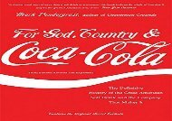 [+]The best book of the month For God, Country, and Coca-Cola: The Definitive History of the Great American Soft Drink and the Company That Makes It [PDF]