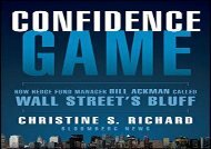 [+]The best book of the month Confidence Game: How Hedge Fund Manager Bill Ackman Called Wall Street s Bluff (Bloomberg) [PDF]