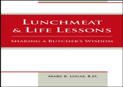 [+]The best book of the month Lunchmeat   Life Lessons: Sharing a Butcher s Wisdom  [READ]