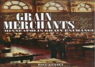 [+]The best book of the month The Grain Merchants: An IIIustrated History of the Minneapolis Grain Exchange  [NEWS]