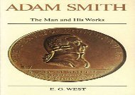 [+]The best book of the month Adam Smith: The Man and His Works [PDF]