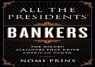 [+][PDF] TOP TREND All the Presidents  Bankers: The Hidden Alliances that Drive American Power  [NEWS]