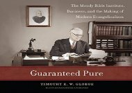 [+][PDF] TOP TREND Guaranteed Pure: The Moody Bible Institute, Business, and the Making of Modern Evangelicalism  [NEWS]