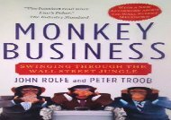 [+][PDF] TOP TREND Monkey Business: Swinging Through the Wall Street Jungle  [FULL]